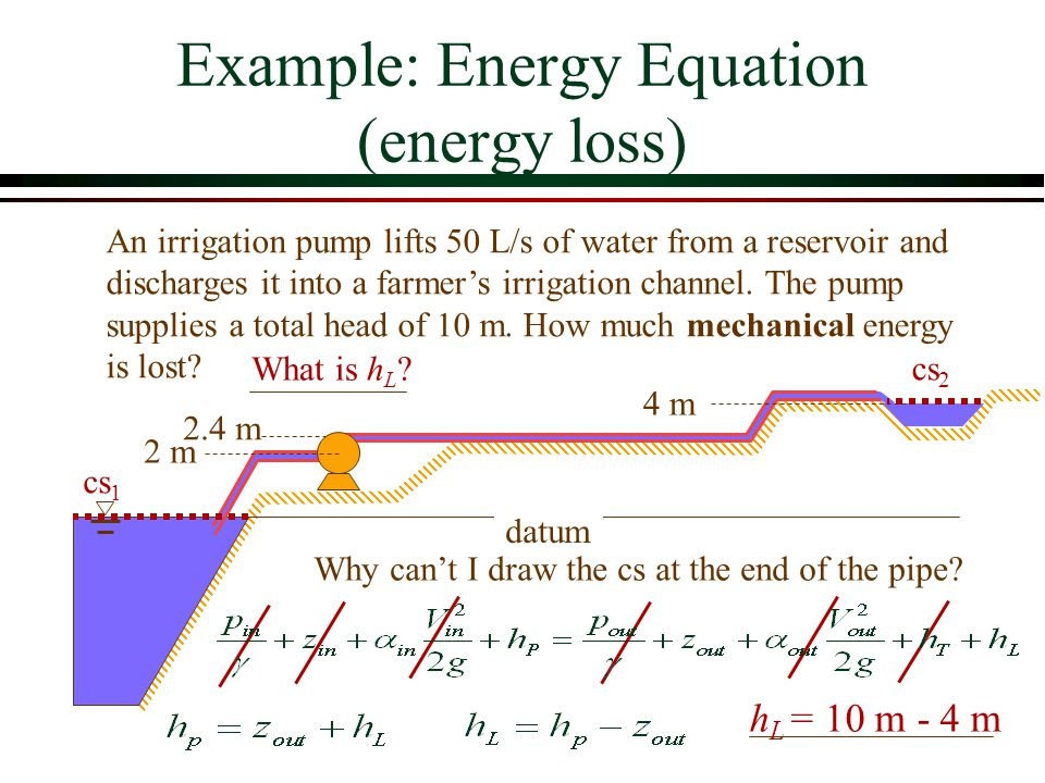 Example: Energy Equation (energy loss)