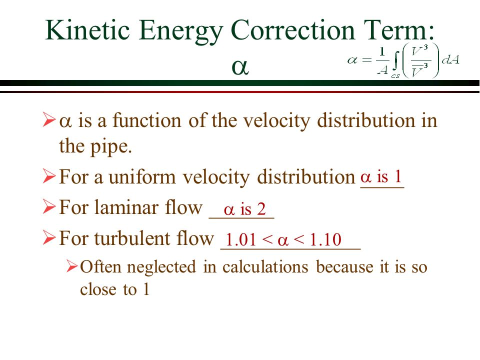 Kinetic Energy Correction Term: a