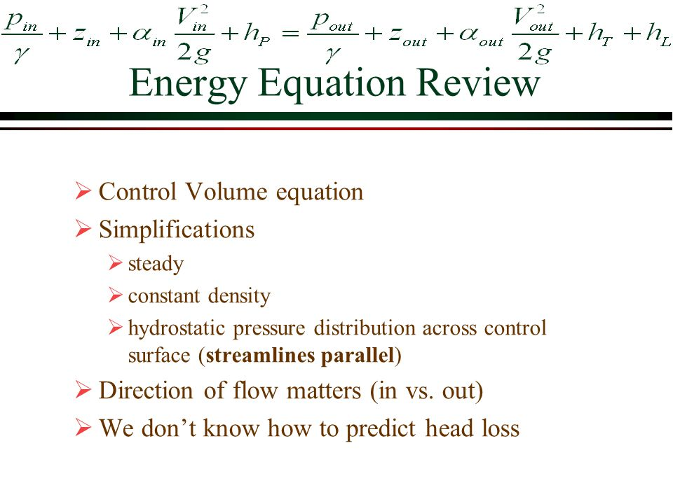 Energy Equation Review