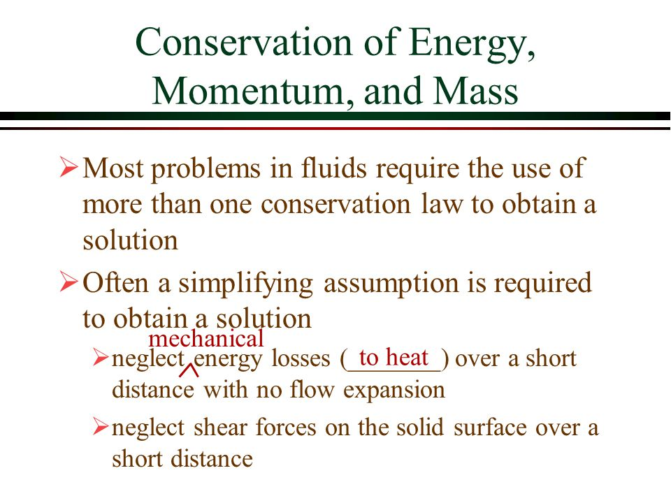 Conservation of Energy, Momentum, and Mass