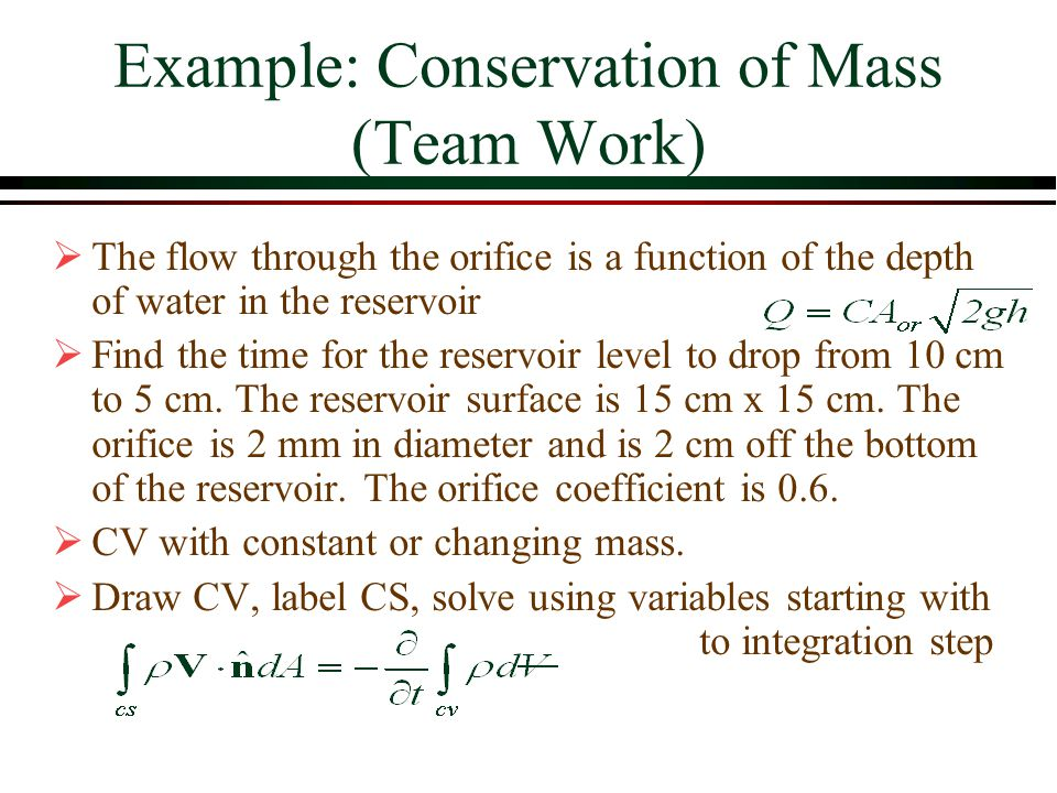 Example: Conservation of Mass (Team Work)