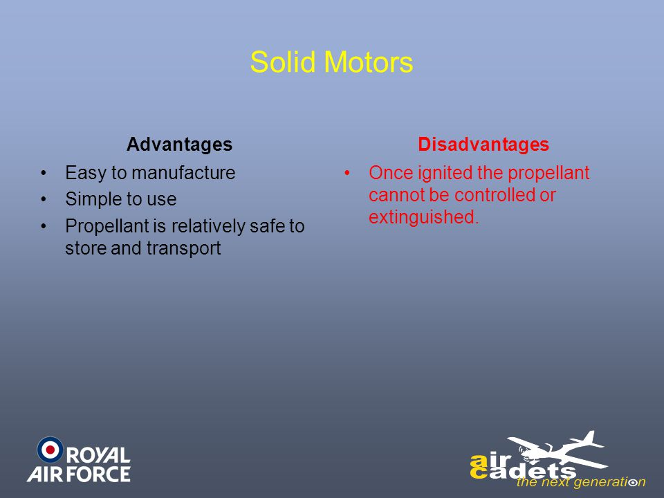 Solid Motors Advantages Disadvantages Easy to manufacture