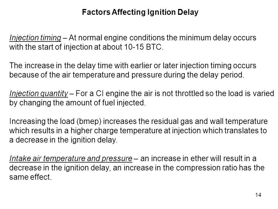 Factors Affecting Ignition Delay