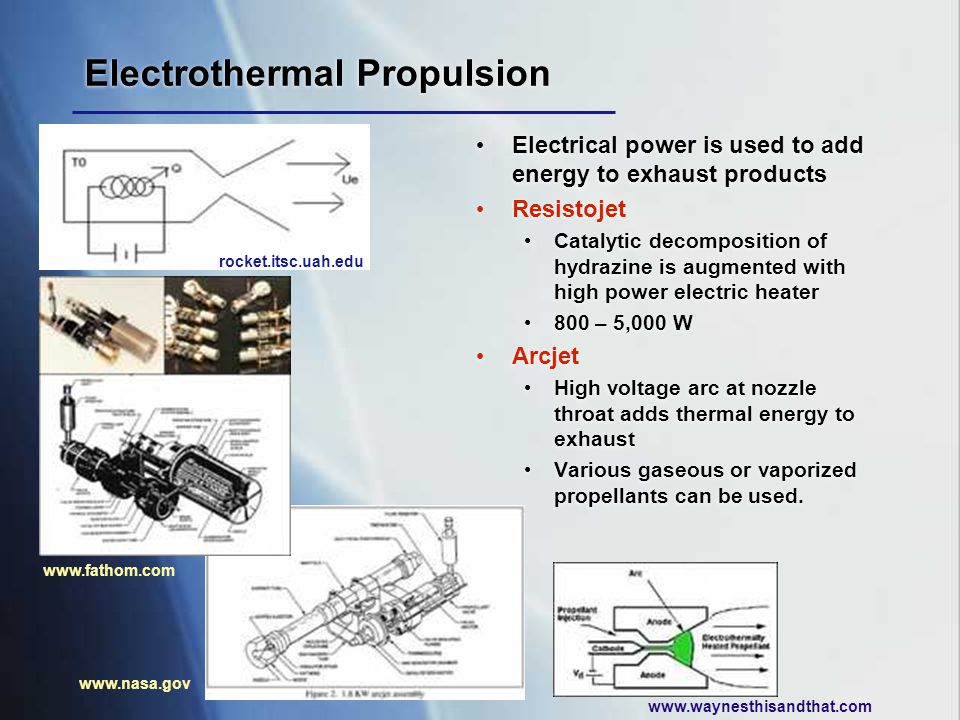Electrothermal Propulsion