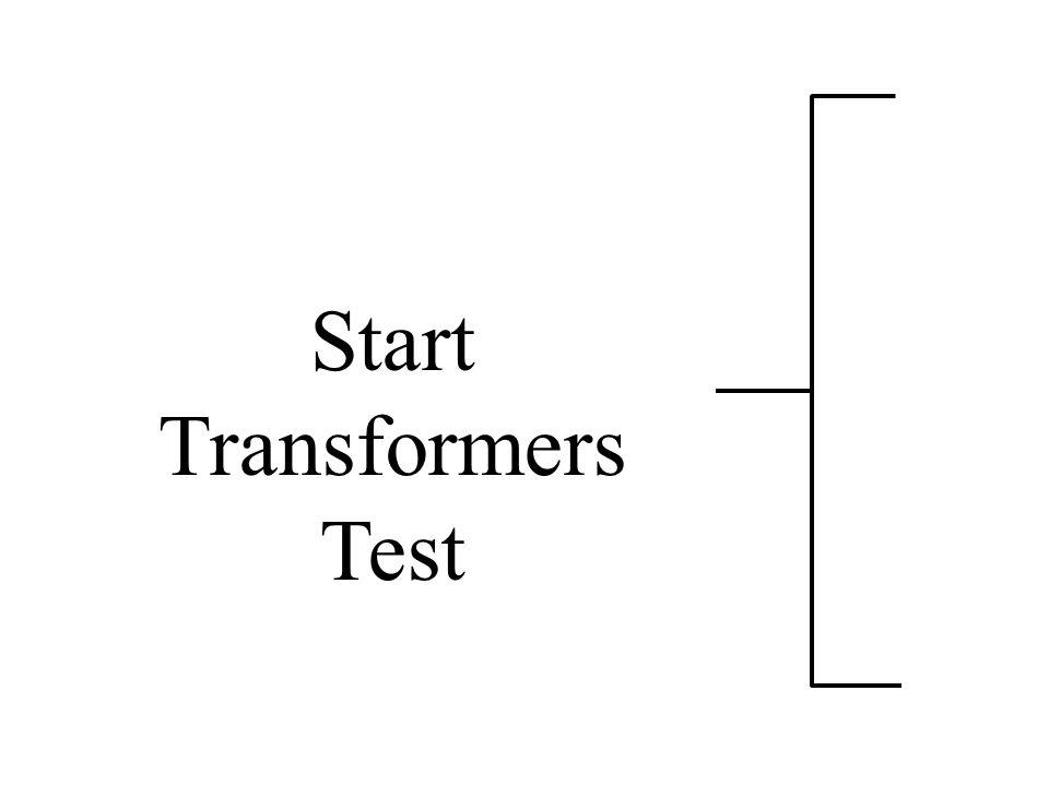 Start Transformers Test