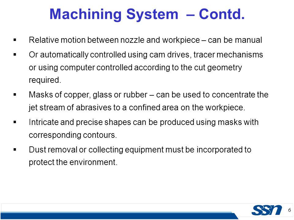 Machining System – Contd.