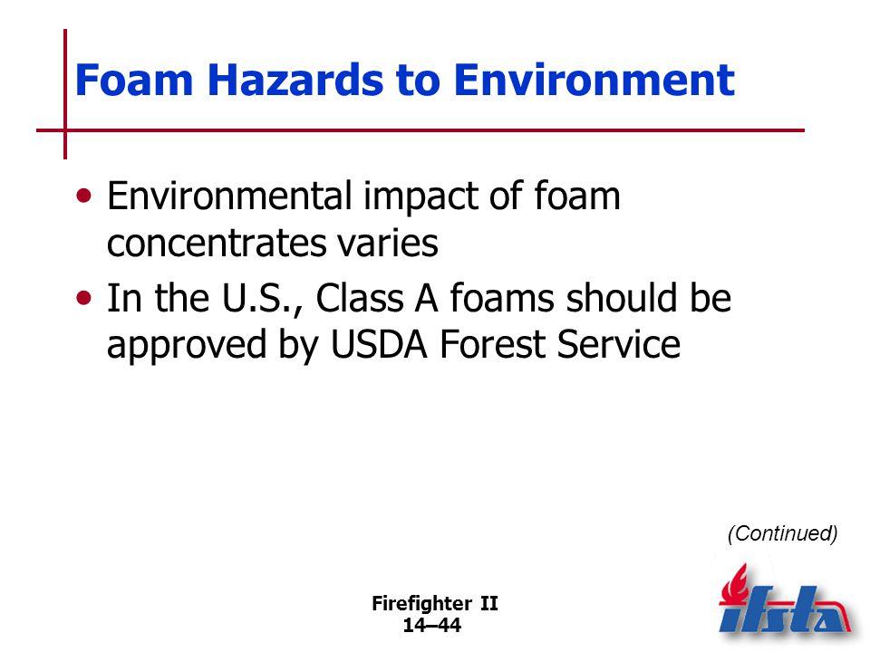 Foam Hazards to Environment