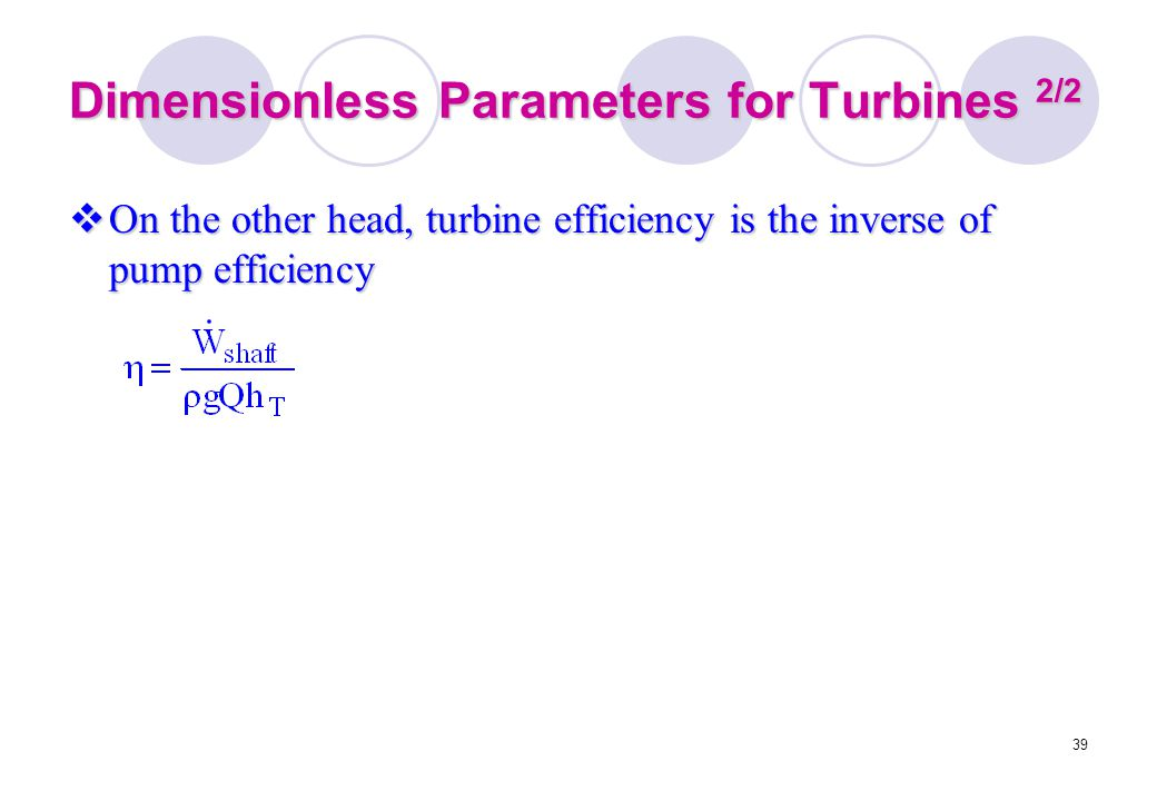 Dimensionless Parameters for Turbines 2/2