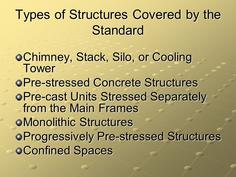 Types of Structures Covered by the Standard