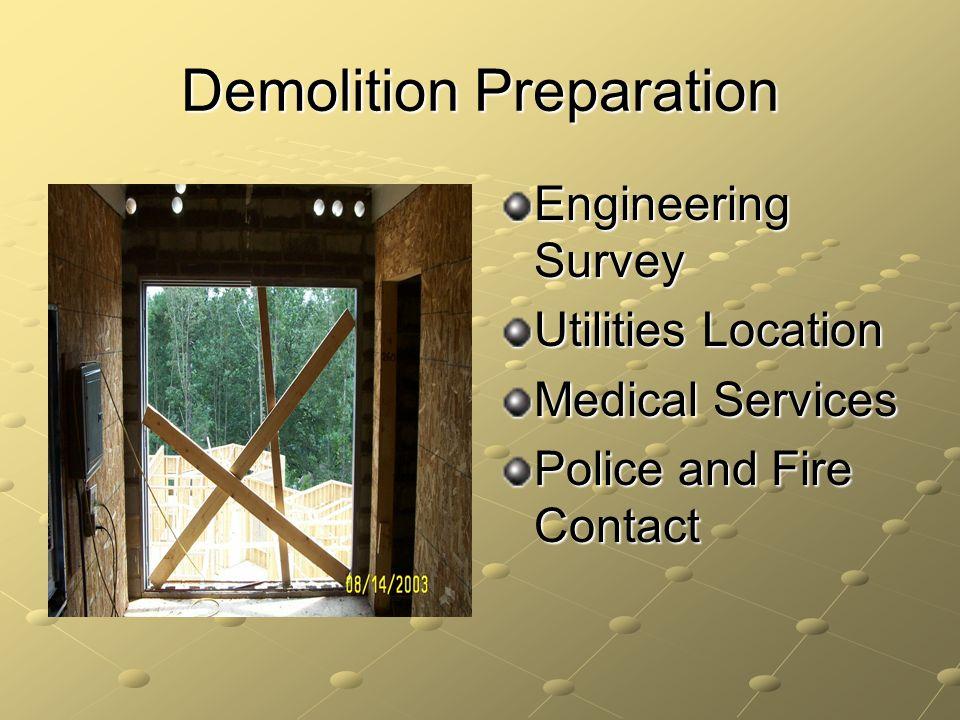 Demolition Preparation