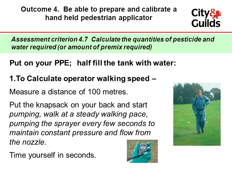 Put on your PPE; half fill the tank with water: