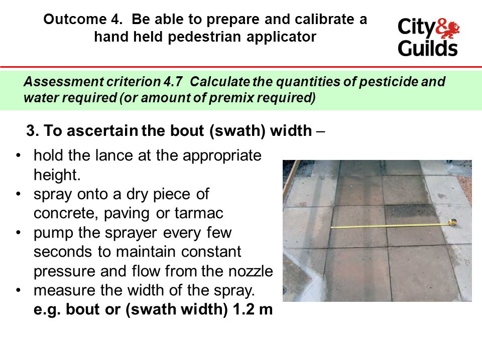 3. To ascertain the bout (swath) width –