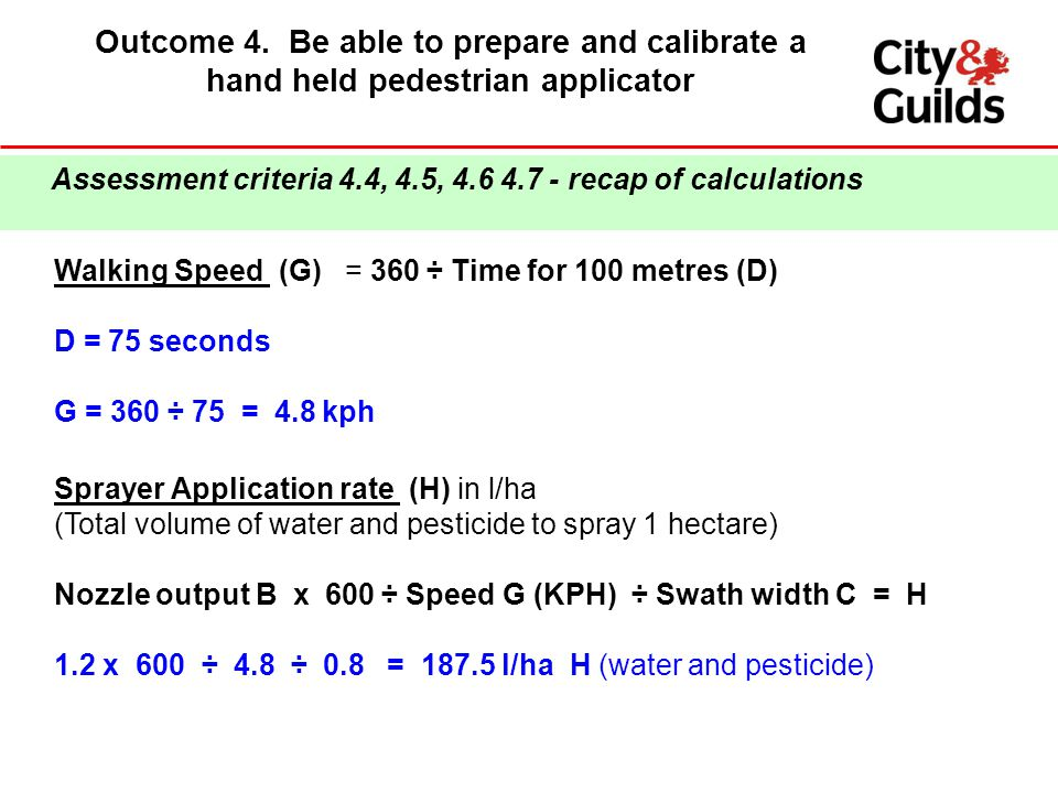 Outcome 4. Be able to prepare and calibrate a hand held pedestrian applicator