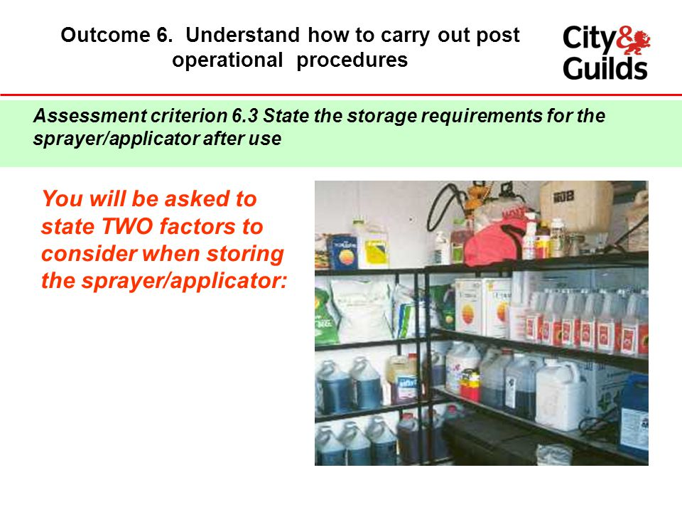 Outcome 6. Understand how to carry out post operational procedures