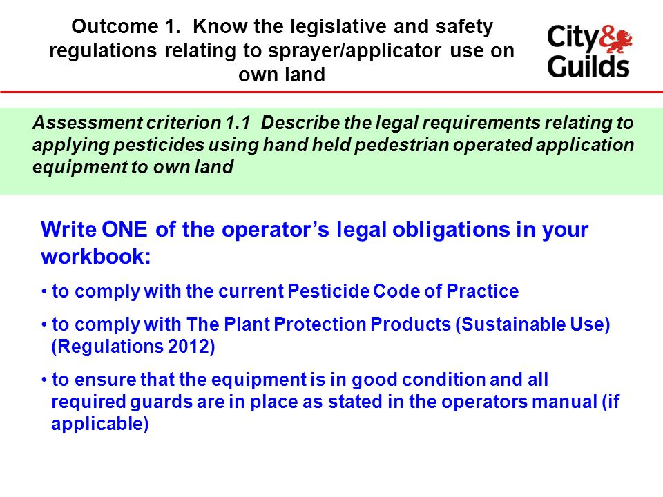 Write ONE of the operator's legal obligations in your workbook: