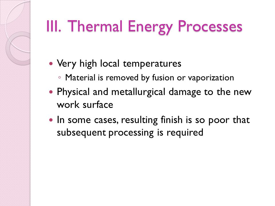III. Thermal Energy Processes