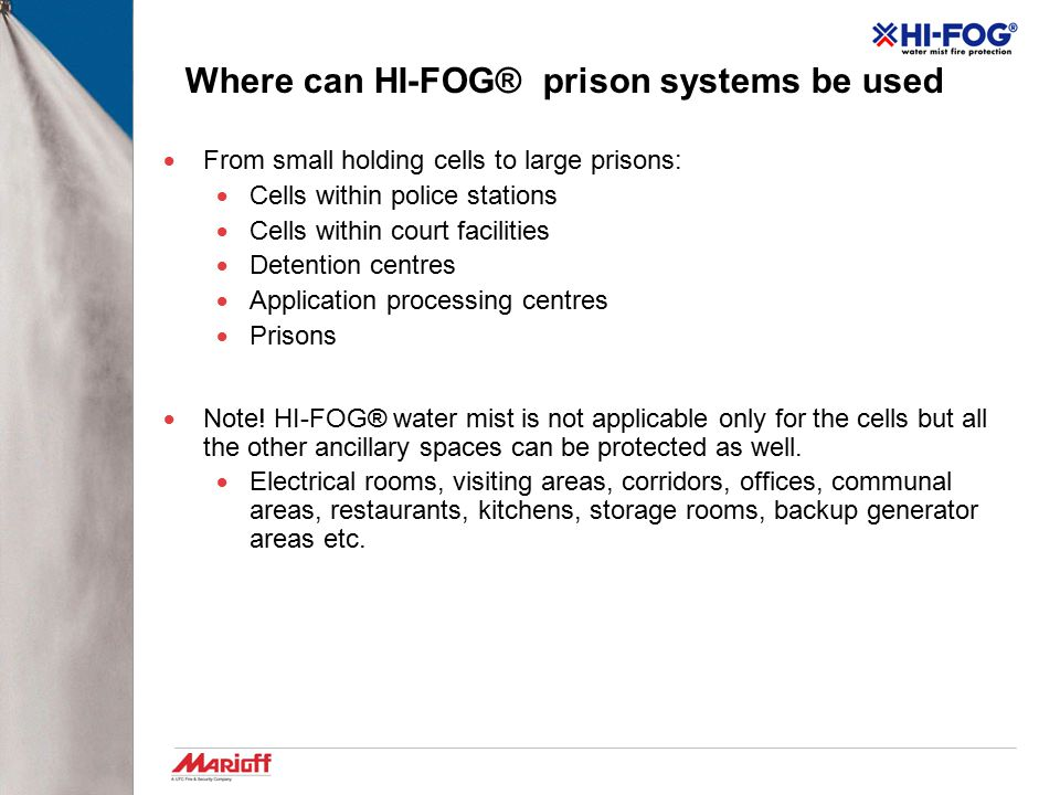 Where can HI-FOG® prison systems be used