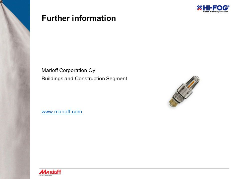 Further information Marioff Corporation Oy