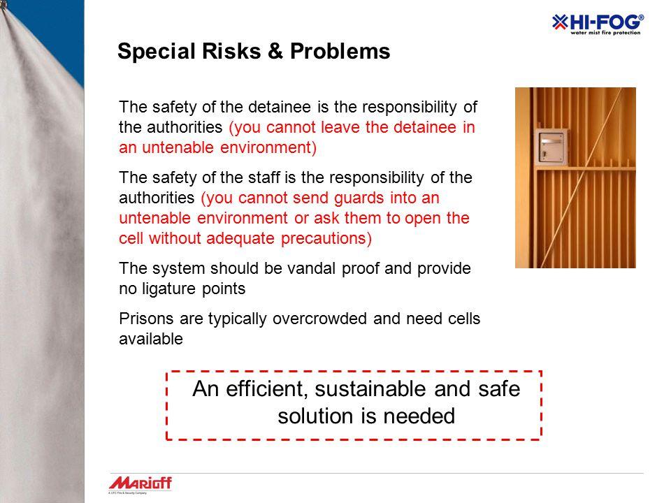 Special Risks & Problems