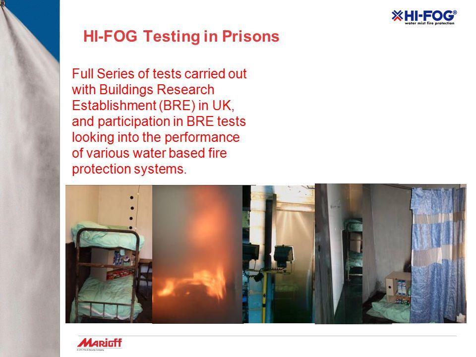 HI-FOG Testing in Prisons