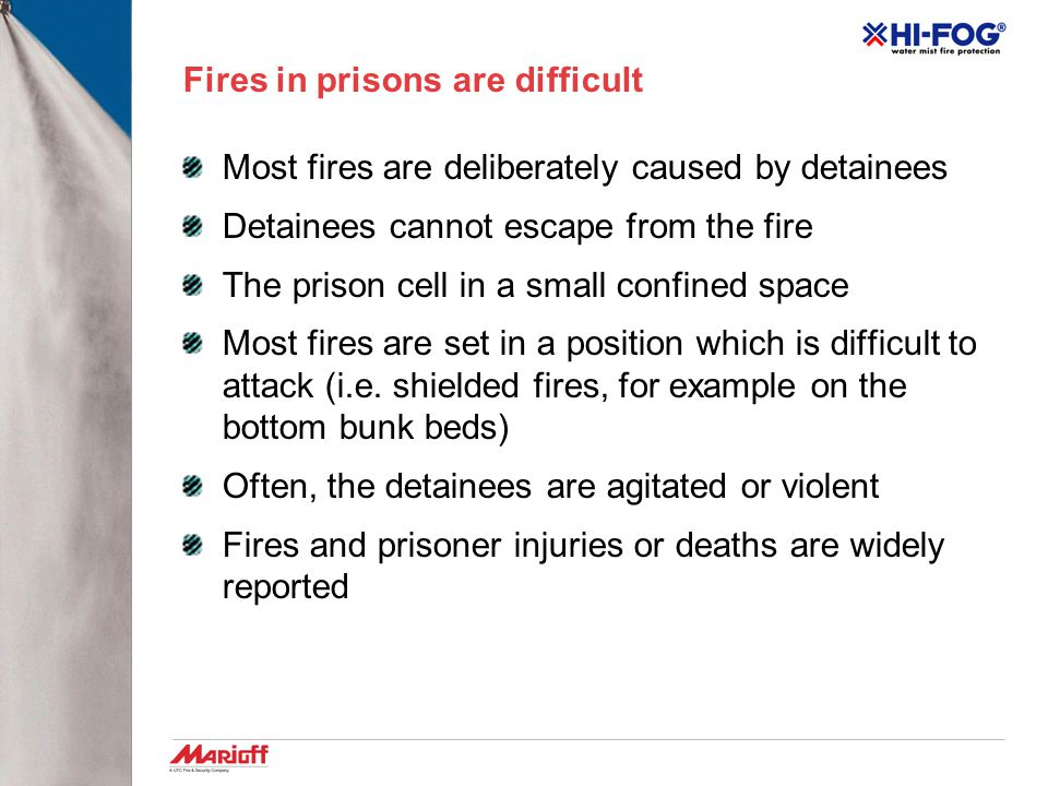 Fires in prisons are difficult