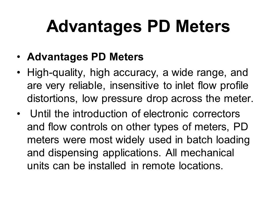 Advantages PD Meters Advantages PD Meters