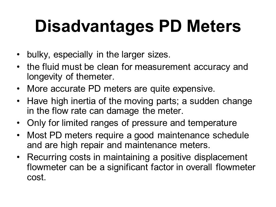 Disadvantages PD Meters