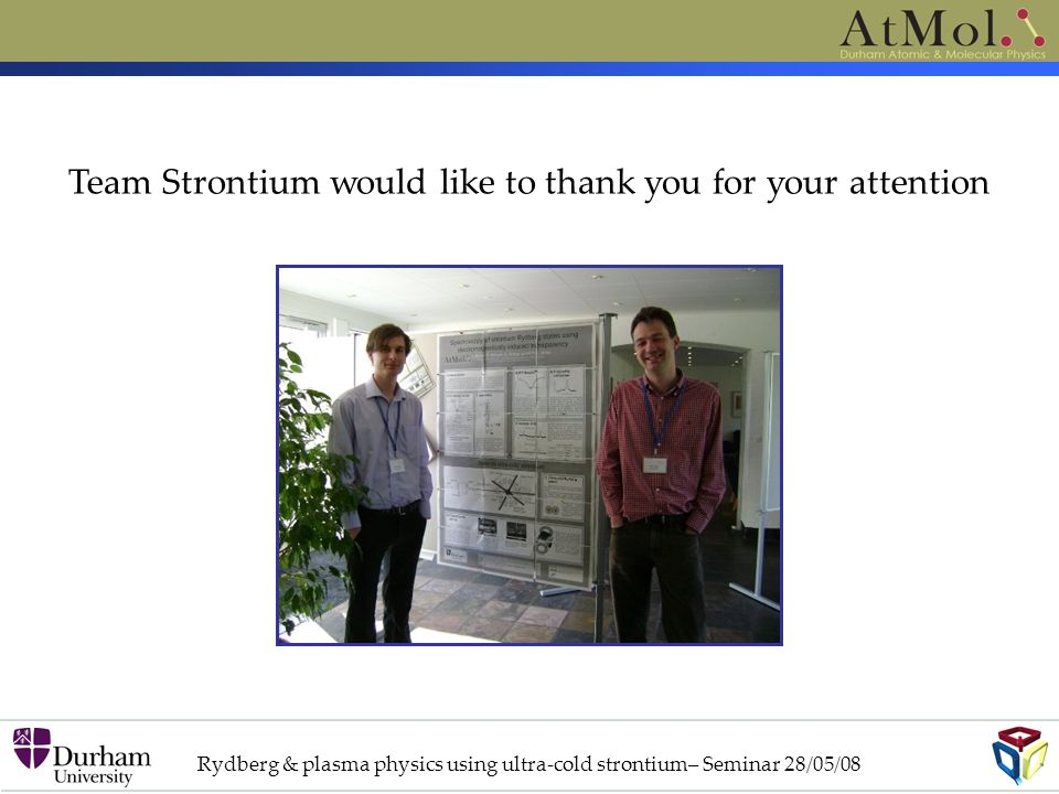 Team Strontium would like to thank you for your attention