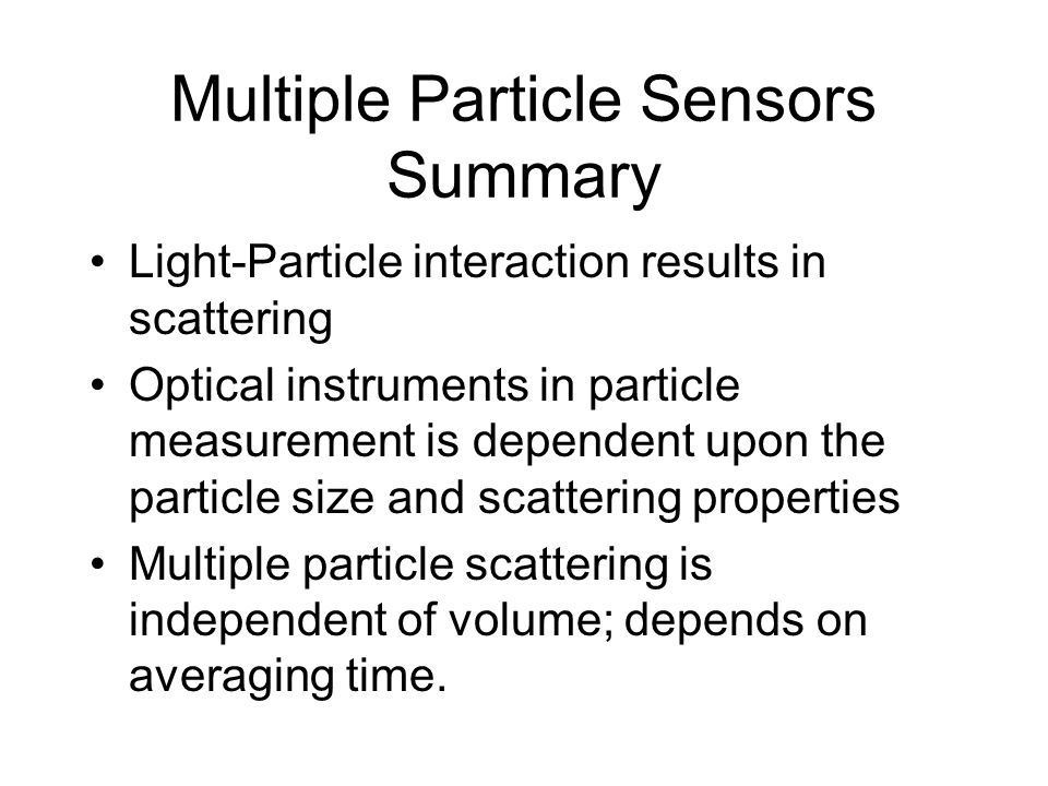 Multiple Particle Sensors Summary