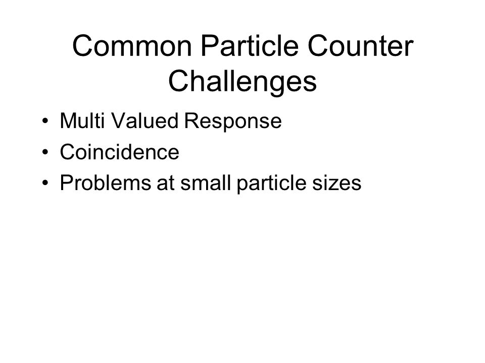 Common Particle Counter Challenges