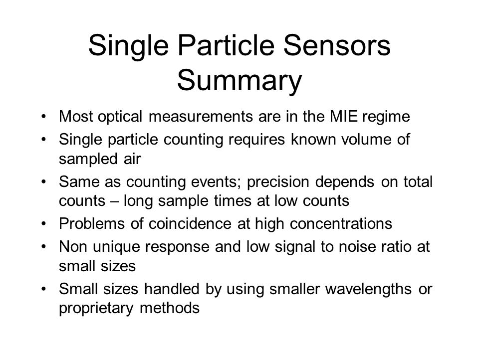 Single Particle Sensors Summary