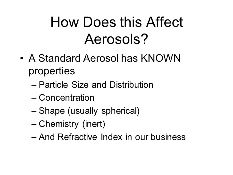 How Does this Affect Aerosols
