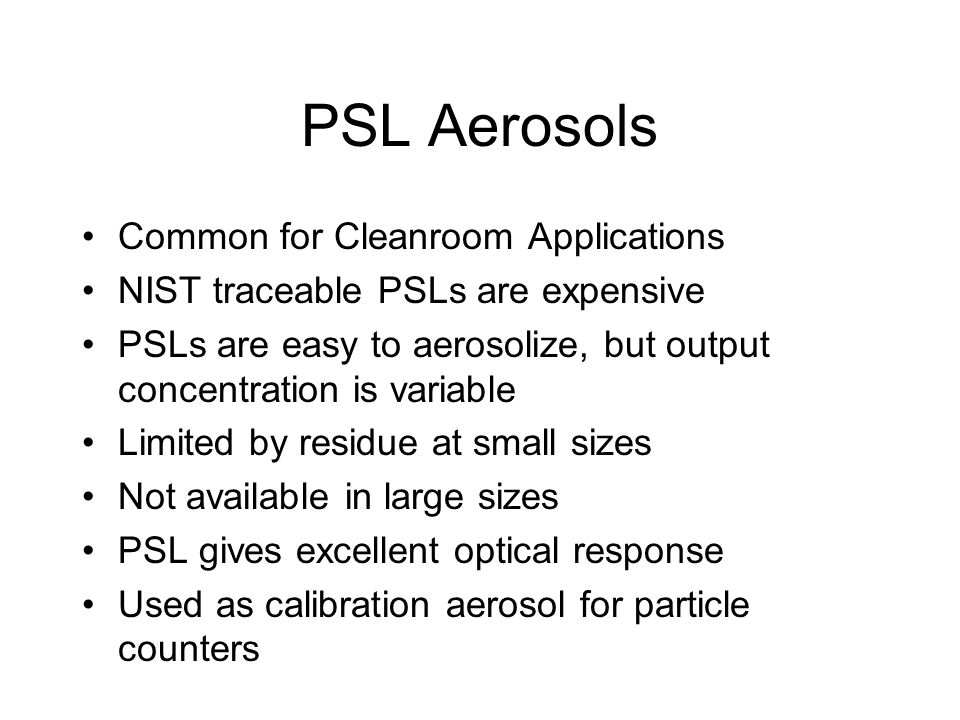 PSL Aerosols Common for Cleanroom Applications