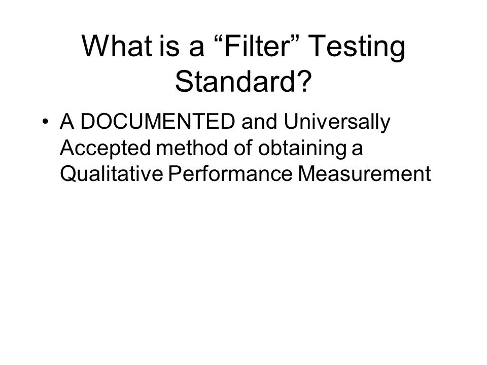 What is a Filter Testing Standard