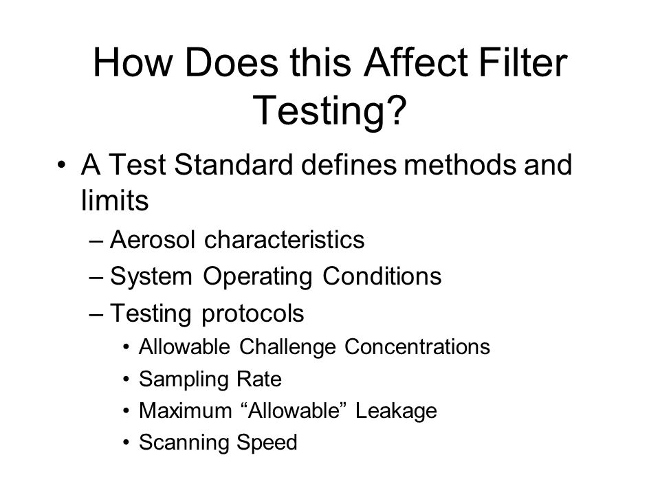 How Does this Affect Filter Testing
