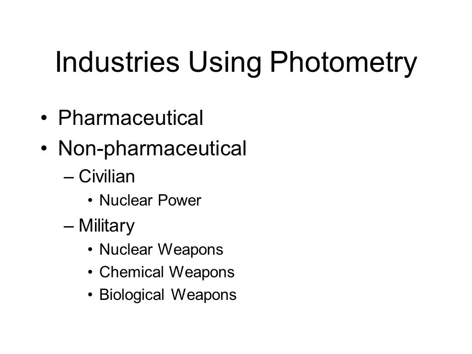 Industries Using Photometry
