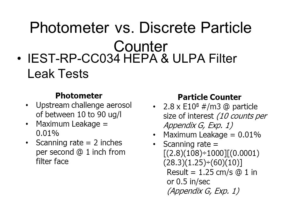 Photometer vs. Discrete Particle Counter