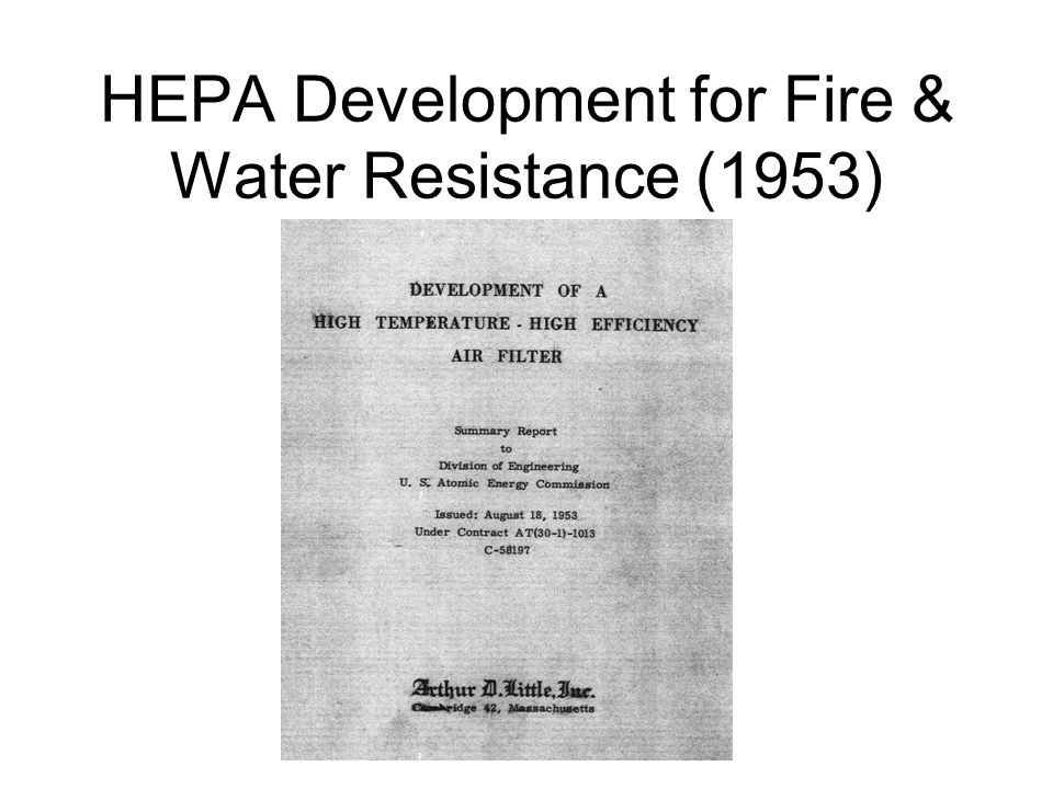 HEPA Development for Fire & Water Resistance (1953)