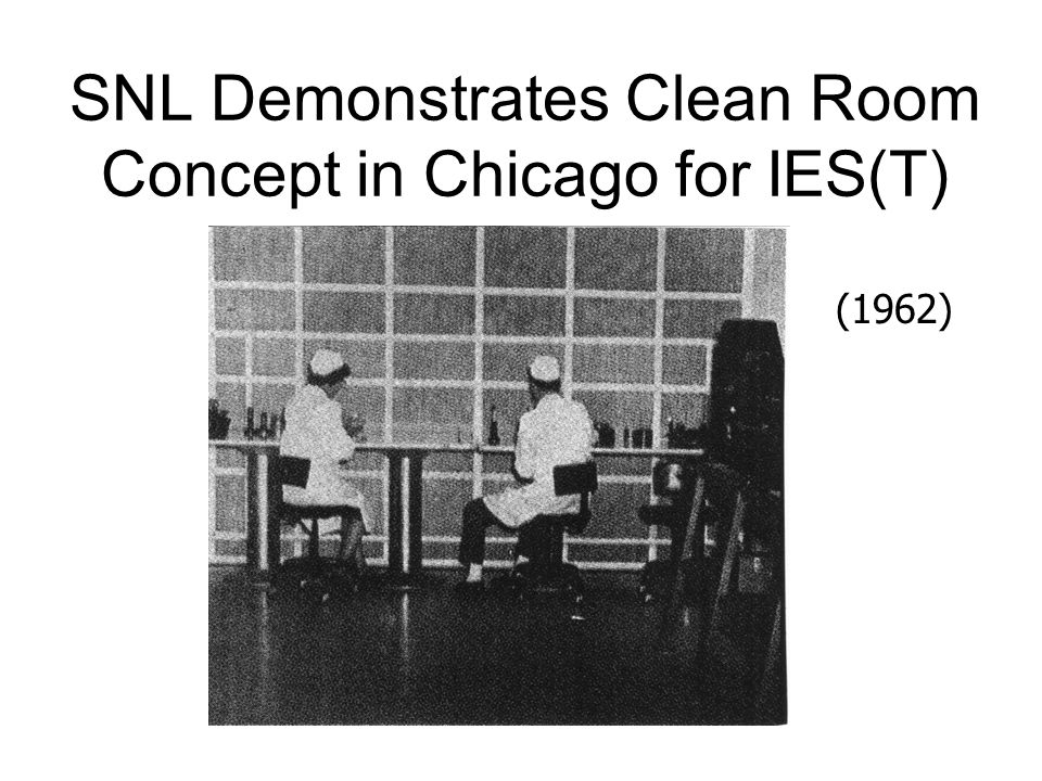 SNL Demonstrates Clean Room Concept in Chicago for IES(T)
