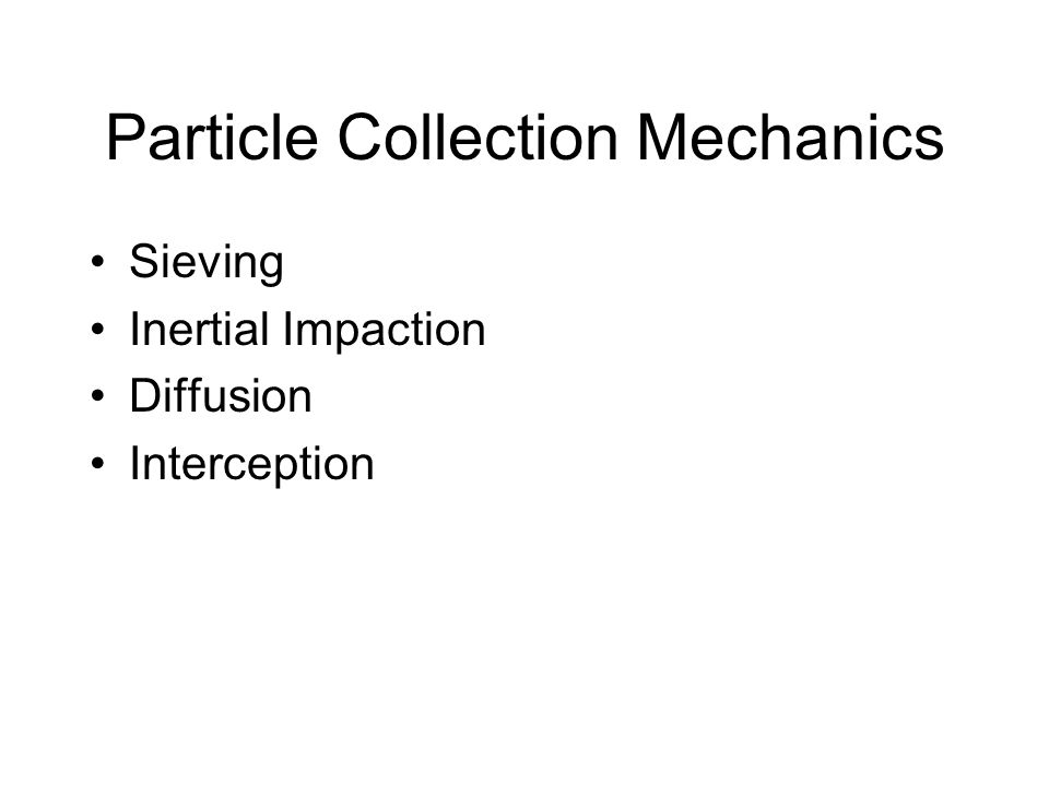 Particle Collection Mechanics