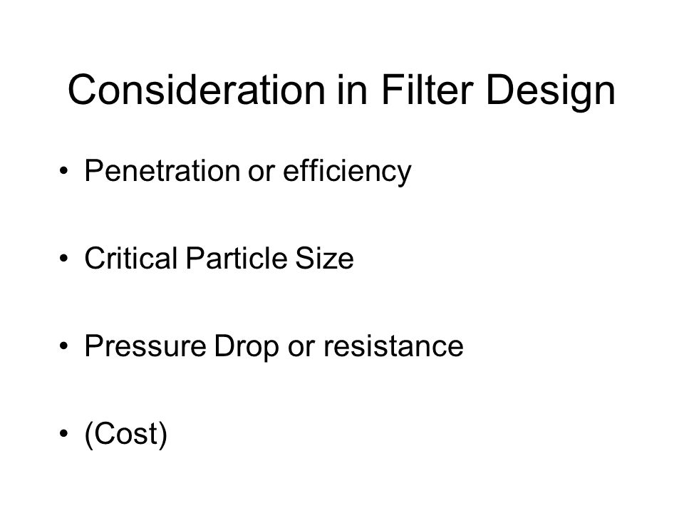 Consideration in Filter Design