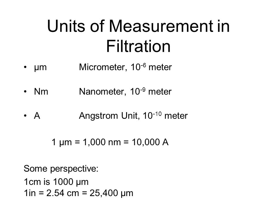Units of Measurement in Filtration