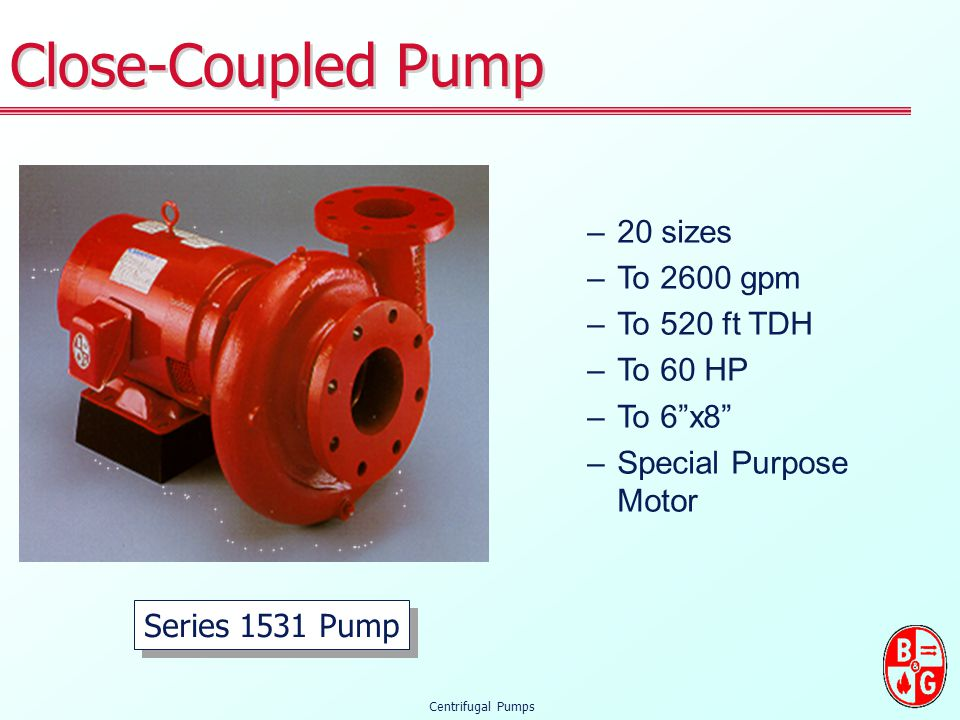 Close-Coupled Pump 20 sizes To 2600 gpm To 520 ft TDH To 60 HP