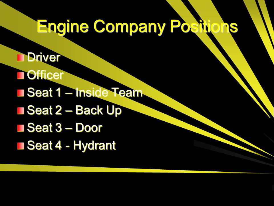 Engine Company Positions