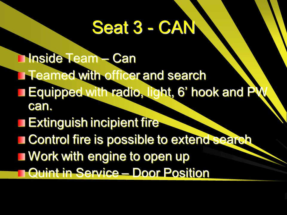 Seat 3 - CAN Inside Team – Can Teamed with officer and search