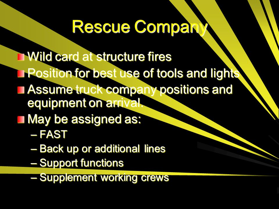 Rescue Company Wild card at structure fires