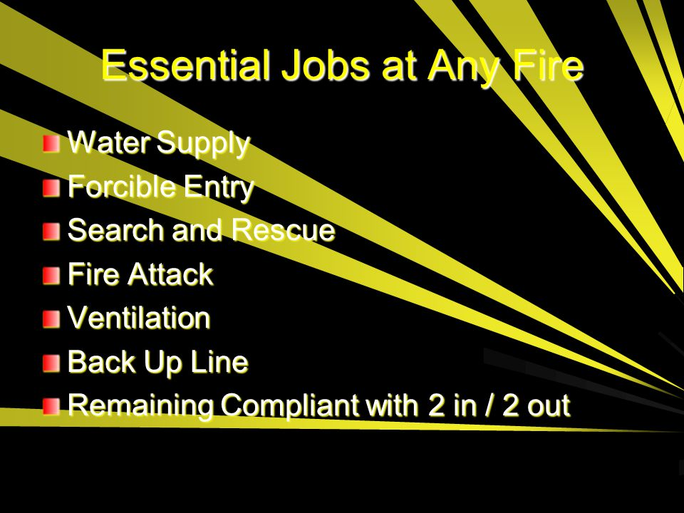 Essential Jobs at Any Fire