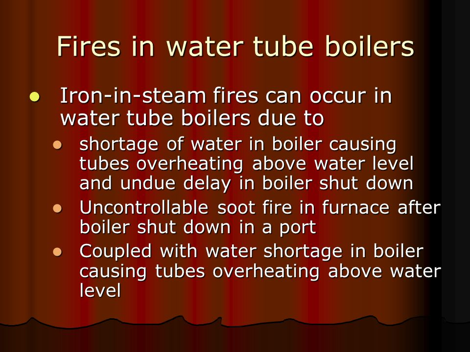Fires in water tube boilers