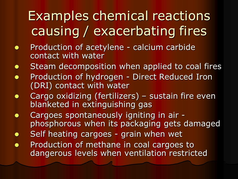 Examples chemical reactions causing / exacerbating fires