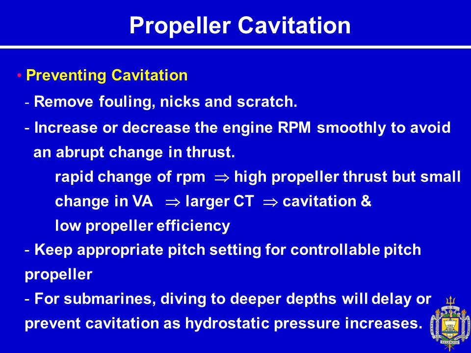 Propeller Cavitation Preventing Cavitation